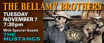 The Bellamy Brothers with Special Guests The Mustangs
